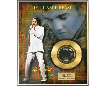 """Disque d'Or ELVIS PRESLEY """"If I Can Dream"""""""
