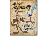Plaque Publicitaire  - ROAD RUNNER AND WYLE E COYOTE